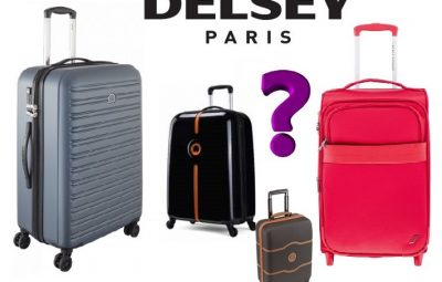 valise delsey avis conseil comment choisir